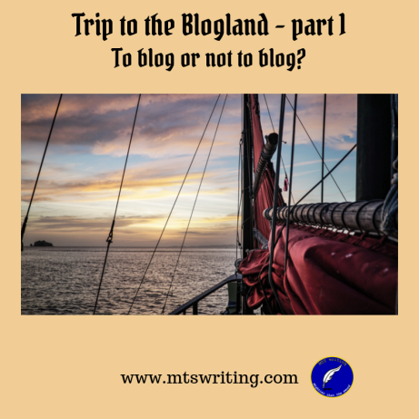 Blogging-tips-Trip-to-the-Blogland-part-1-mts-writing